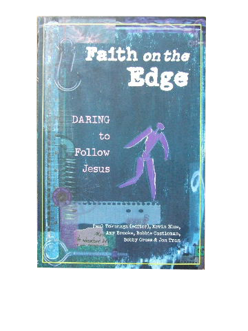 Image for Faith on the Edge  Daring to follow Jesus