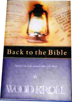 Image for Back To The Bible  Turning Your Life Around with God's Word