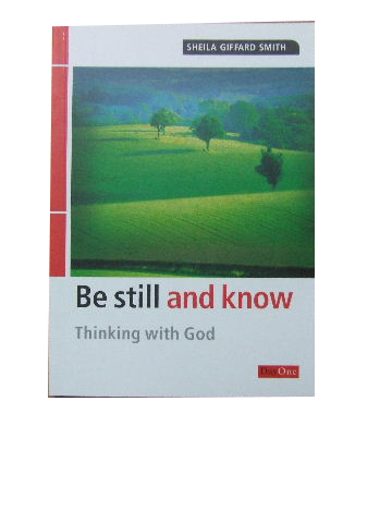 Image for Be still and know.