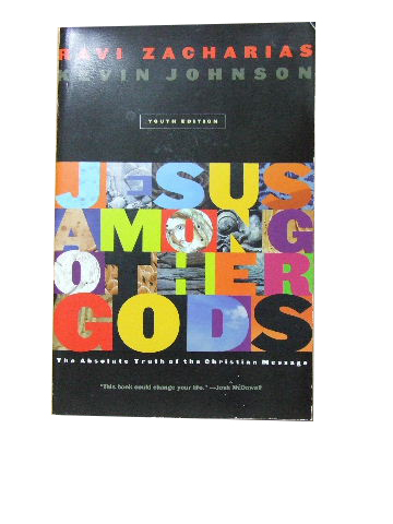 Image for Jesus among Other Gods : The Absolute Claims of the Christian Message  Youth edition