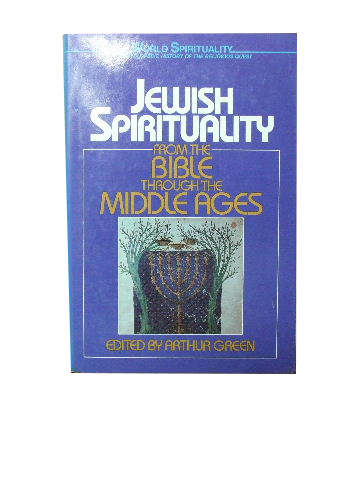 Image for Jewish Spirituality from the Bible through the Middle Ages.