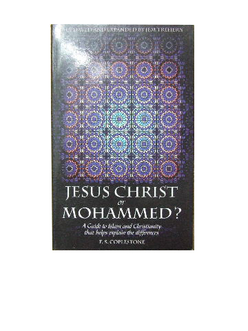 Image for Jesus Christ or Mohammed?  The Bible or the Koran?