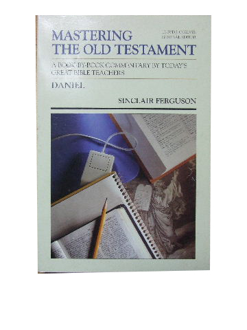 Image for Daniel  Mastering the Old Testament. Volume 19 (General Editor Lloyd J. Ogilvie)