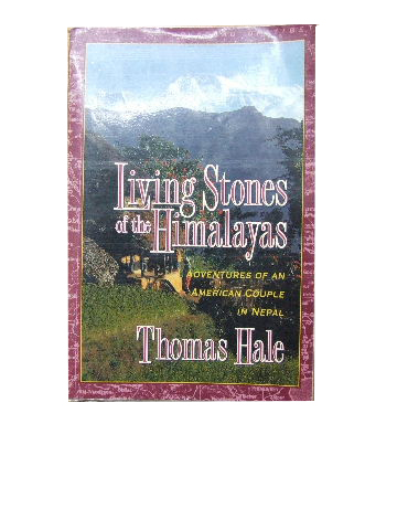 Image for Living Stones of the Himalayas  Adventures of an American Couple in Nepal