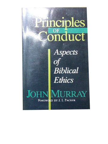 Image for Principles of Conduct  Aspects of Biblical Ethics