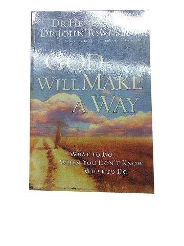 Image for God Will Make a Way  What to do when you don;t know what to do
