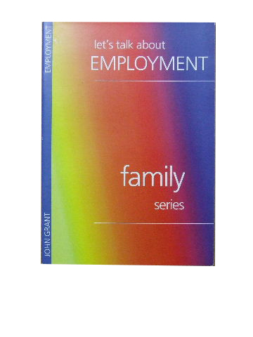 Image for Let's Talk about Employment  (The John Ritchie Family Series)