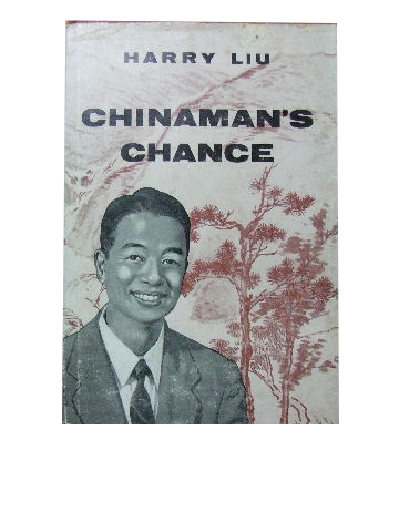Image for Chinaman's Chance  The Story of Harry Liu of the Pocket Testament League