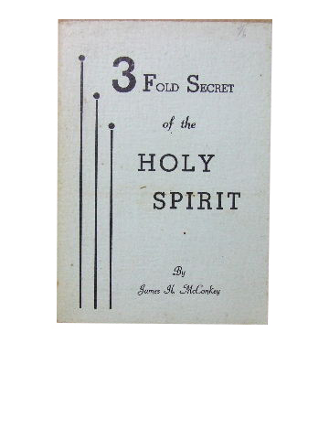Image for The Threefold Secret of the Holy Spirit