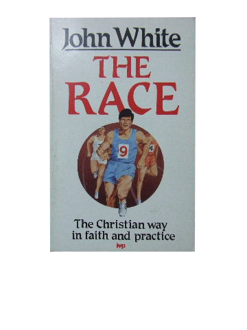 Image for The Race  The Christian Way in Faith and Practice