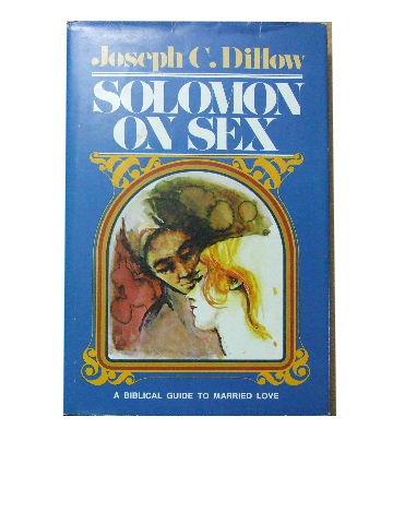 Image for Solomon on Sex  A Biblical guide to married love