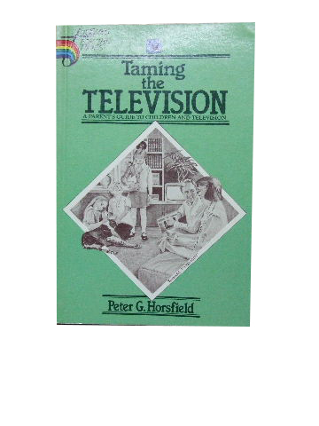 Image for Taming the Television.