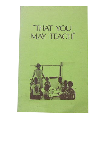 Image for That You May Teach  A handbook for teaching Special Religious Education in Infants and Primary Classes