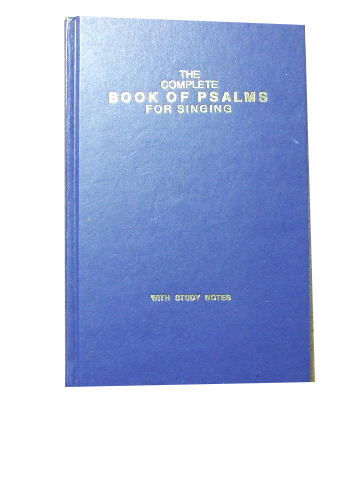 Image for The Complete Book of Psalms for Singing  with study notes