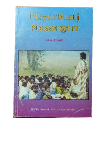 Image for Mayurbhani Messengers  100 year History of a Christian Mission in India