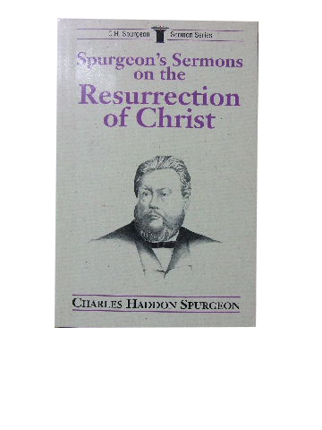 Image for Spurgeon's Sermons on the Resurrection of Christ  (C.H.Spurgeon Sermon Series)