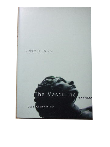 Image for The Masculine Mnadate  God's calling to men