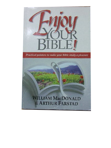 Image for Enjoy your Bible!  Practical pointers to make your Bible study a pleasure