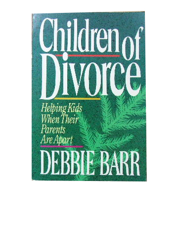 Image for Children of Divorce  Helping kids when their parents are apart