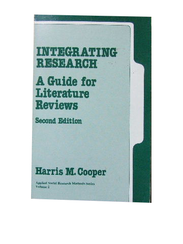 Image for Integrating Research. A guide for Literature Reviews  (Applied Social Research Methods Series. Volume 2)