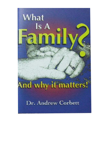 Image for What Is A Family? And Why It Matters?
