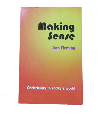 Image for Making Sense  Christianity in Today's World