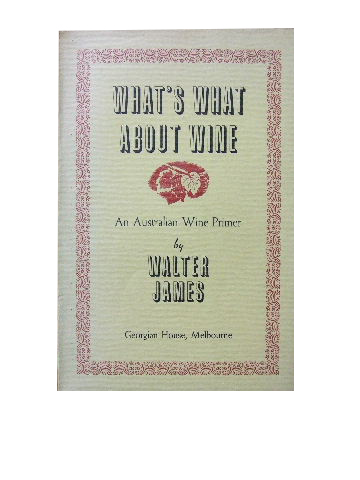 Image for What's What about Wine  An Australian Wine Primer