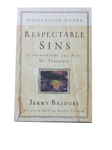 Image for Respectable Sins - Discussion Guide  Confronting the sins we tolerate