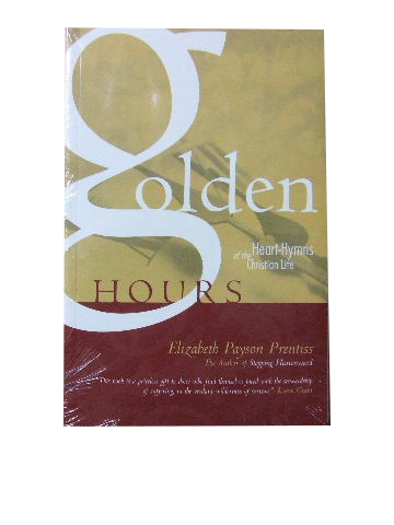 Image for Golden Hours  Heart-Hymns of the Christian Life