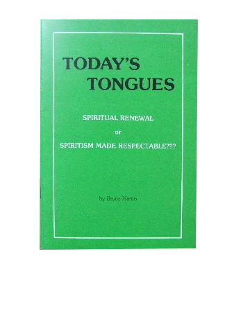 Image for Today's Tongues : Spiritual Renewal or Spiritism Made Respectable?