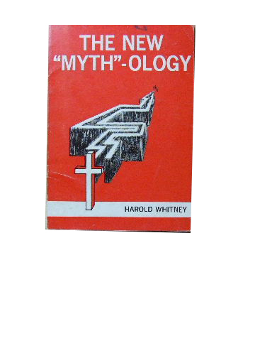"Image for The New ""Myth""ology  An Exposure of popular theological ""myths'"