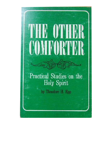 Image for The Other Comforter  Practical Studies on the Holy Spirit