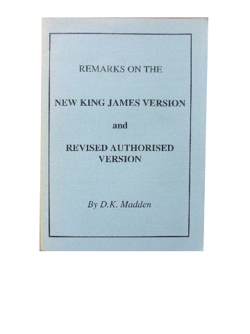 Image for Remarks on the New King James Version and Revised Authorised Version.