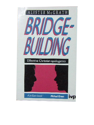 Image for Bridge-building  Effective Christian Apologetics