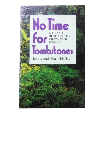 Image for No Time for Tombstones  Life and death in the Vietnamese jungle