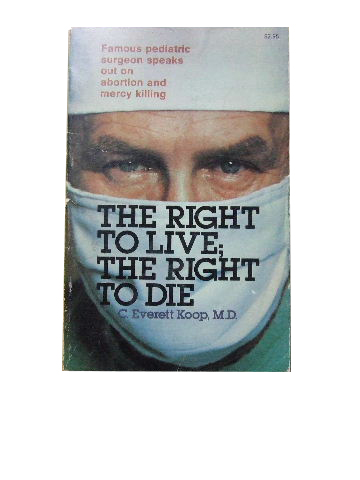 Image for The Right to Live: the Right to Die.