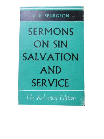 Image for Sermons on Sin, Salvation and Service.
