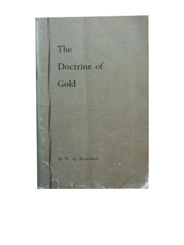 Image for The Doctrine of Gold  A survey of end-age conditions