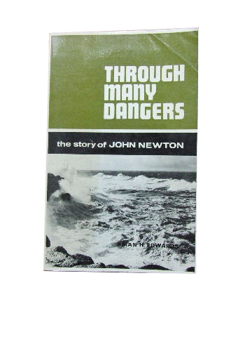 Image for Through Many Dangers. The Story of John Newton.