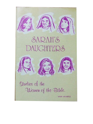 Image for Sarah's Daughters  Studies of the Women of the Bible