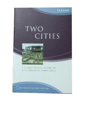 Image for Two Cities  Isaiah - 9 interactive Bible studies