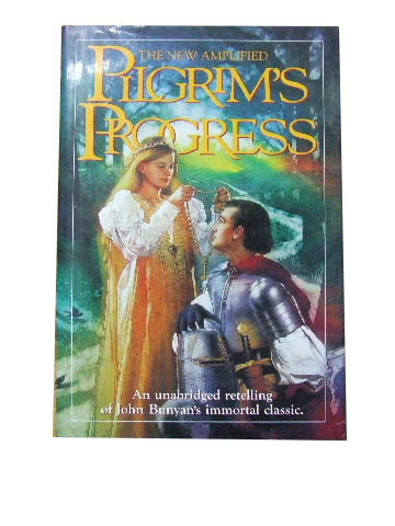 Image for The New Amplified Pilgrim's Progress  An unabridged reteling of John Bunyan's immortal classic