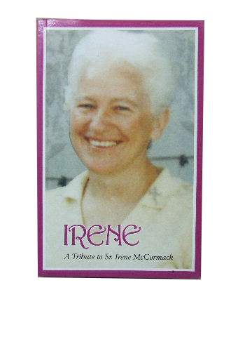 Image for Irene  A tribute to Sister Irene McCormack