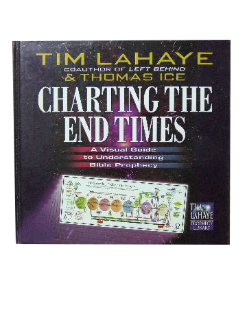 Image for Charting the End Times  A visual guide to understanding Bible prophecy