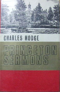 Image for Princeton Sermons  Outlines of Discources Practical and Doctrinal