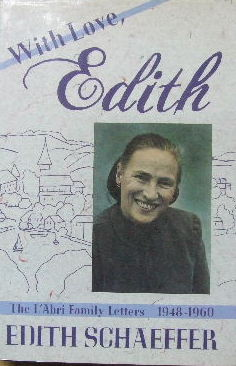 Image for With love, Edith: The L'Abri family letters 1948-1960.