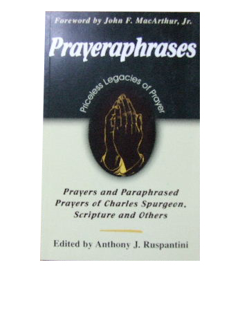 Image for Prayera phrases  Prayers and paraphrased prayers of Charles Spurgeon, Scripture, and others