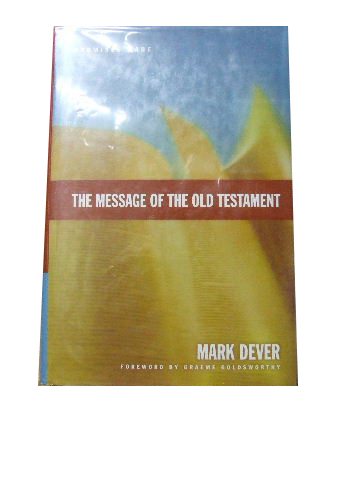 Image for THE MESSAGE OF THE OLD TESTAMENT.