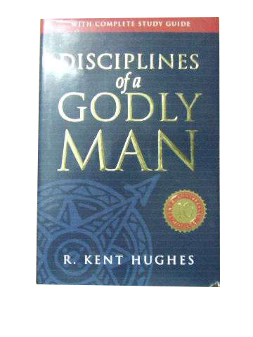 Image for Disciplines of a Godly Man  (with complete study guide)