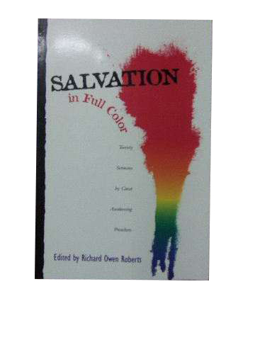 Image for Salvation in Full Color  Twenty Sermons by Great Awakening Preachers